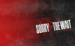 sorry4thewait wallpaper copy
