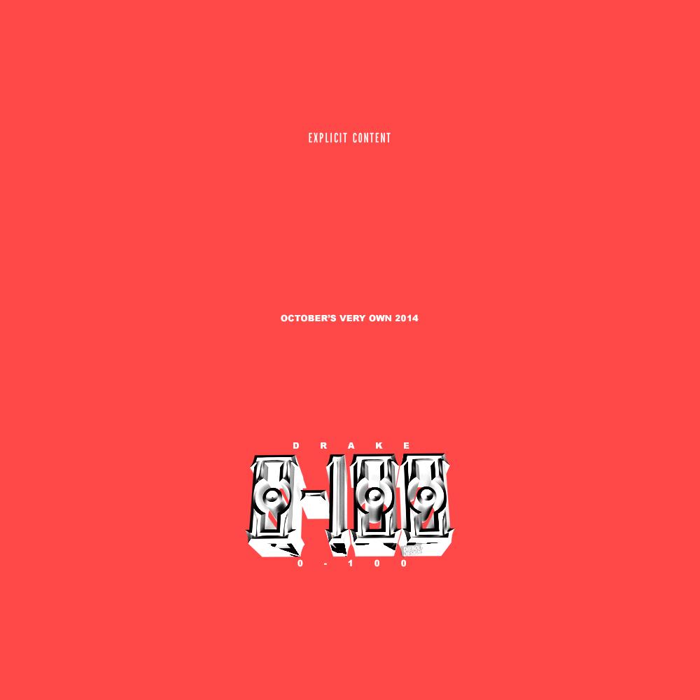 0 to 100  The Catch Up Songtext von Drake Lyrics